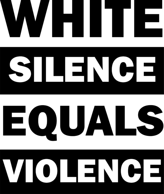 white silence equals violence-01-01